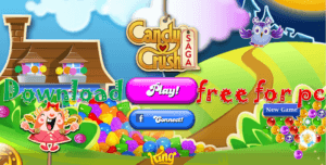 Download Candy Crush Saga For Android / Windows/ PC