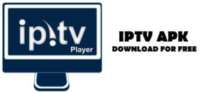 Download IPTV Player