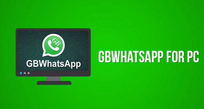 Gbwhatsapp for windows